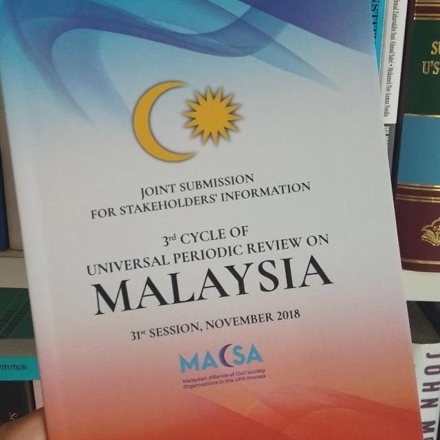 MACSA releases Joint Submission for Stakeholders Information 2018 in anticipation of Malaysia's 3rd UPR before the UNHRC